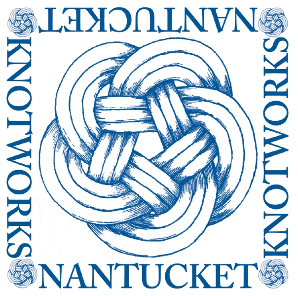 Nantucket Knotworks, Nantucket